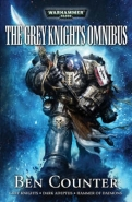 GREY KNIGHTS OMNIBUS: GREY KNIGHTS DARK ADEPTUS HAMMER OF DAEMONS