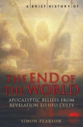 BRIEF HISTORY OF THE END OF THE WORLD