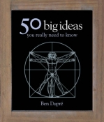 50 BIG IDEAS YOU REALLY NEED TO KNOW (H/C)