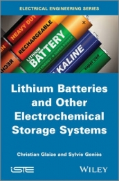 LITHIUM BATTERIES AND OTHER ELECTROCHEMICAL STORAGE SYSTEMS: LITHIUM SODIUM SULFUR NICKEL CHLORIDE A