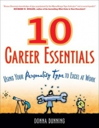 10 CAREER ESSENTIALS: USING YOUR PERSONALITY TYPE TO EXCEL AT WORK