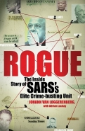 ROGUE: INSIDE STORY OF SARS ELITE CRIME BUSTING UNIT