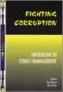 FIGHTING CORRUPTION: INVITATION TO ETHICS MANAGEMENT
