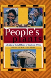 PEOPLES PLANTS: A GUIDE TO USEFUL PLANTS OF SA (H/C)