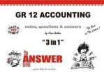 ACCOUNTING GR12 (3 IN 1) (THE ANSWER SERIES)