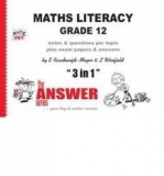MATHS LITERACY GR 12 (3 IN 1) (THE ANSWER SERIES)