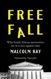 FREE FALL: WHY SA UNIVERSITIES ARE IN A RACE AGAINST TIME