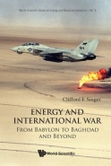 ENERGY AND INTERNATIONAL WAR: FROM BABYLON TO BAGHDAD AND BEYOND (H/C)