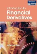 INTRO TO FINANCIAL DERIVATIVES