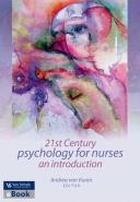 21ST CENTURY PSYCHOLOGY FOR NURSES