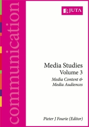 MEDIA STUDIES (VOLUME 3): MEDIA CONTENT AND MEDIA AUDIENCES