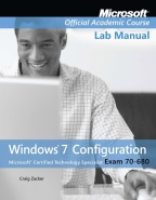 70-680: WINDOWS 7 CONFIGURATION LAB MANUAL