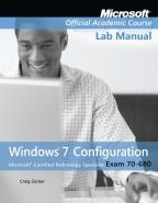 70-680: WINDOWS 7 CONFIGURATION LAB MANUAL