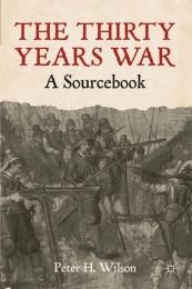 30 YEARS WAR: A SOURCEBOOOK