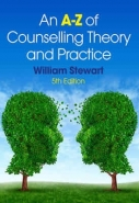 A TO Z OF COUNSELLING THEORY AND PRACTICE