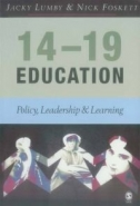 14-19 EDUCATION: POLICY LEADERSHIP AND LEARNING
