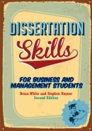 DISSERTATION SKILLS: FOR BUSINESS AND MANAGEMENT STUDENTS