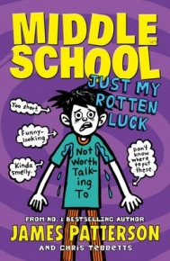 MIDDLE SCHOOL 7: JUST MY ROTTEN LUCK (PB)