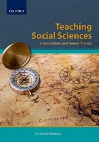 TEACHING SOCIAL SCIENCES INTERMEDIATE AND SENIOR PHASES