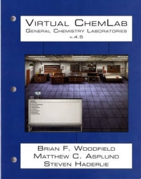 VIRTUAL CHEMLAB: GENERAL CHEMISTRY PLUS ACCESS CODE (STUDENT WORKBOOK) (VOLUME 4-5) (CUSTOM E-BOOK)