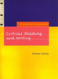 CRITICAL READING AND WRITING: AN INTRO (REFER ISBN 9780415842624)