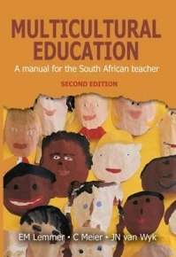MULTICULTURAL EDUCATION: A MANUAL FOR THE SA TEACHER