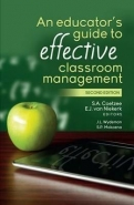 EDUCATORS GUIDE TO EFFECTIVE CLASSROOM MANAGEMENT
