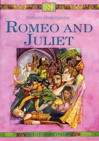 ROMEO AND JULIET (ACTIVE SHAKESPEARE)