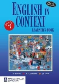 ENGLISH IN CONTEXT GR 7 (LEARNERS BOOK)