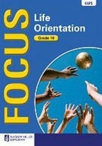 FOCUS LIFE ORIENTATION GR 10 (LEARNERS BOOK)