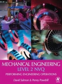 MECHANICAL ENGINEERING: PERFORMING ENGINEERING OPERATIONS LEVEL 2 NVQ