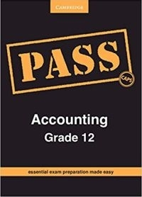 PASS ACCOUNTING GR 12 (PASS EXAM GUIDE) (CAPS)