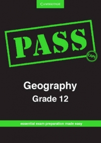 PASS GEOGRAPHY GR 12 (PASS EXAM GUIDE) (CAPS)