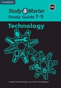 STUDY AND MASTER TECHNOLOGY GR 7-9 (STUDY GUIDE) (CAPS)