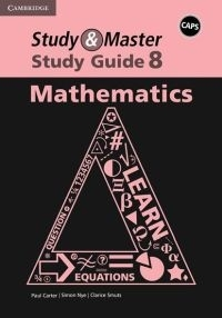 STUDY AND MASTER MATHEMATICS GR 8 (STUDY GUIDE) (CAPS)