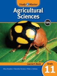STUDY AND MASTER AGRICULTURAL SCIENCES GR 11 (LEARNERS BOOK)