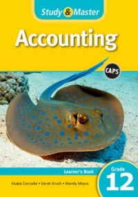 STUDY AND MASTER ACCOUNTING GR 12 (LEARNERS BOOK) (CAPS)