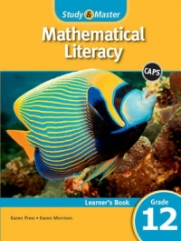 STUDY AND MASTER MATHEMATICAL LITERACY GR 12 (LEARNERS BOOK) (CAPS)