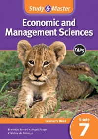 STUDY AND MASTER ECONOMIC AND MANAGEMENT SCIENCES GR 7 (LEARNERS BOOK) (CAPS)