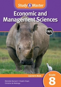 STUDY AND MASTER ECONOMIC AND MANAGEMENT SCIENCES GR 8 (LEARNERS BOOK) (CAPS)