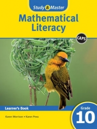 STUDY AND MASTER MATHEMATICAL LITERACY GR 10 (LEARNER BOOK) (CAPS)