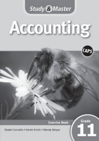 STUDY AND MASTER ACCOUNTING GR 11 (EXERCISE BOOK)