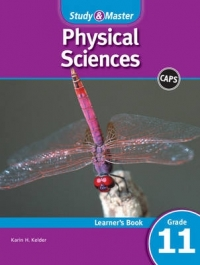 STUDY AND MASTER PHYSICAL SCIENCES GR 11 (LEARNERS BOOK)