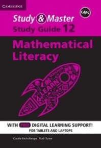 STUDY AND MASTER MATHEMATICAL LITERACY GR 12 (STUDY GUIDE) (BLENDED)
