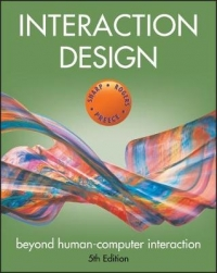 INTERACTION DESIGN: BEYOND HUMAN COMPUTER INTERACTION
