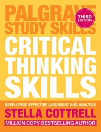 CRITICAL THINKING SKILLS: EFFECTIVE ANALYSIS ARGUMENT AND REFLECTION
