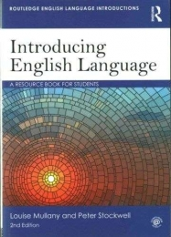INTRODUCING ENGLISH LANGUAGE: A RESOURCE BOOK FOR STUDENTS