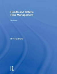 HEALTH AND SAFETY: RISK MANAGEMENT (H/C)