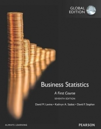 BUSINESS STATISTICS: A FIRST COURSE WITH NEW MYSTATLAB (REFER ISBN 9781292320496)