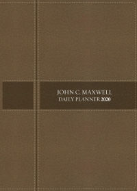 JOHN C MAXWELL DAILY PLANNER 2020 WITH ZIP STONE